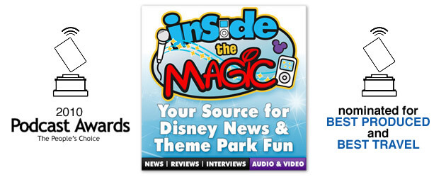 "Vote Daily: ""Inside the Magic"" receives two nominations in the 2010 Podcast Awards"