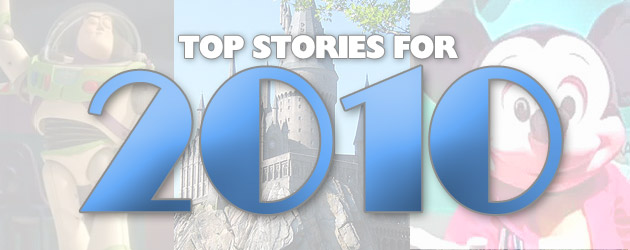 2010 in Review: Our Top 10 most popular Disney and theme park stories
