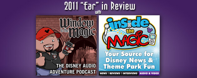 2011 'Ear' in Review podcast to be streamed live, recapping a year of Disney news and entertainment