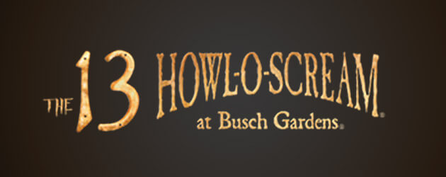 Howl-O-Scream 2013 haunted house, scare zone full details revealed as The 13 come out to play at Busch Gardens Tampa