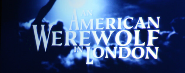 An American Werewolf in London haunted house announced for Halloween Horror Nights 2014 at Universal Studios Hollywood