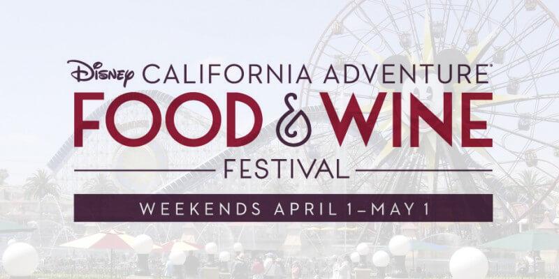 Disney California Food Wine