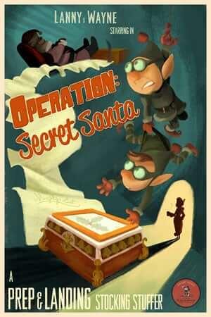prep__landing_-_operation_-_secret_santa_poster