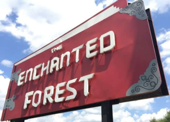 The Enchanted Forest signage
