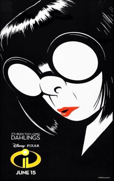 Photo Edna Mode Is Back In New Character Teaser Poster For Pixar S Incredibles 2 Inside The Magic
