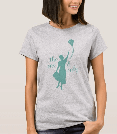 Mary Poppins Returns merchandise: The One and Only T-Shirt