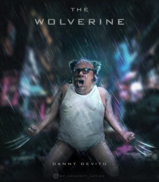 Danny Devito as the Wolverine