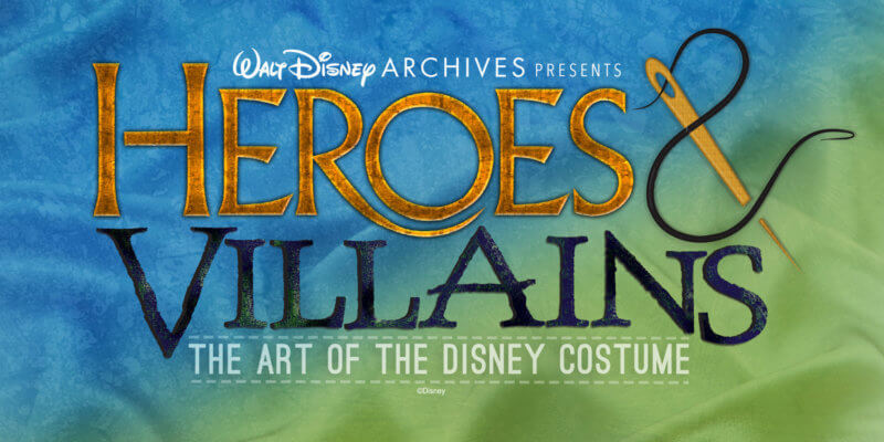 Heroes and Villains: The Art of the Disney Costume