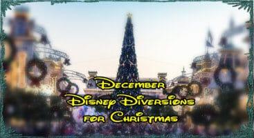 December Disney Diversions