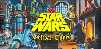 Star Wars Holiday tunes