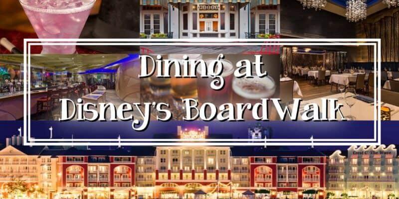 Dining at Disney's BoardWalk