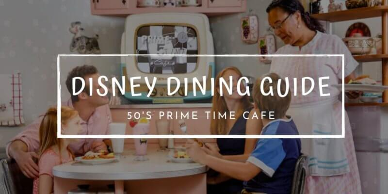 Disney Dining Guide 50s Prime Time