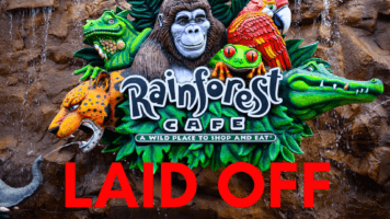 Rain Forest Cafe Lay offs