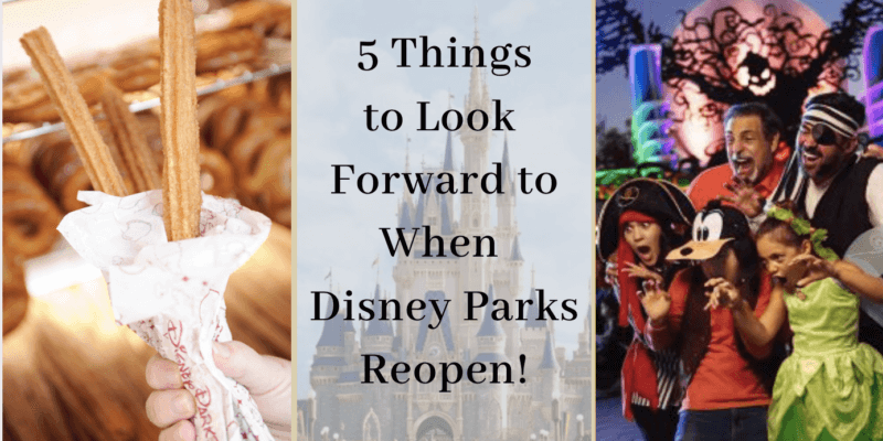 what to look forward to when disney parks reopen