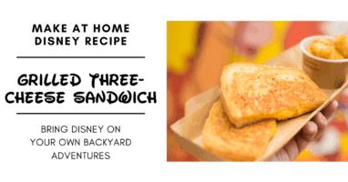 Disney's Grilled Three-Cheese Sandwich recipe