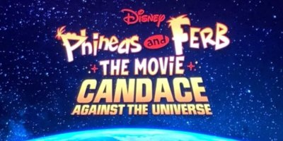 Cover art of Phineas and Ferb The Movie: Candace Against The Universe.