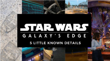 galaxy's edge little known facts header