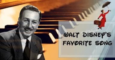 Walt Disney's Favorite Song