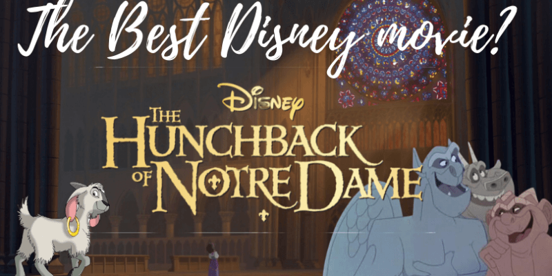Hunchback of Notre Dame is the best Disney animated film