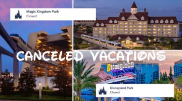 canceled vacations disneyland disney world