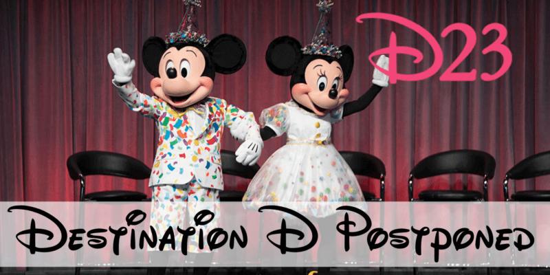 d23 destination d postponed