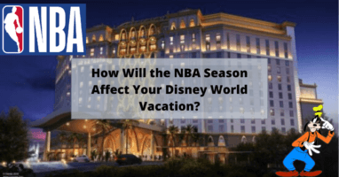 How will the NBA season affect your Disney Vacation?
