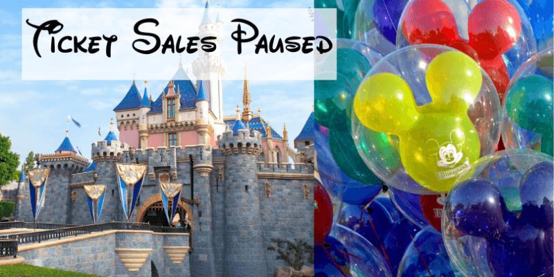 disneyland ticket sales paused