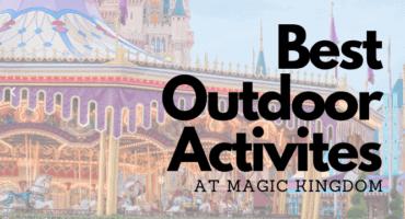 Best Outdoor Activites at magic kingdom header