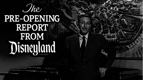 walt disneyland preopening report