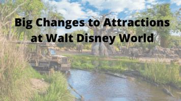 Disney World Attraction changes