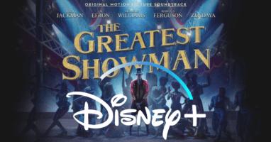 The Greatest Showman Disney Plus