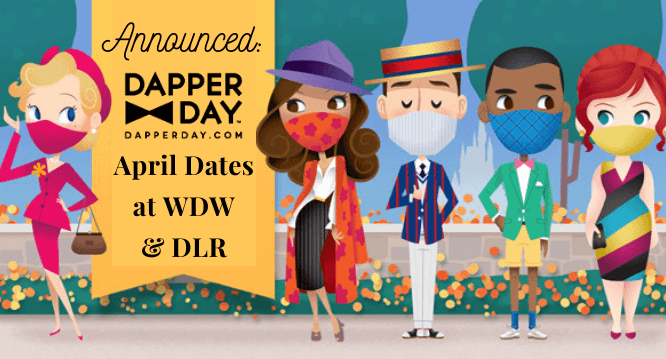 April Dapper Day Dates at WDW and DLR header
