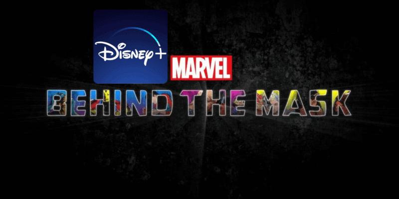 Marvel Behind the Masks