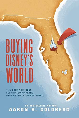 buying disney's world by aaron h goldberg