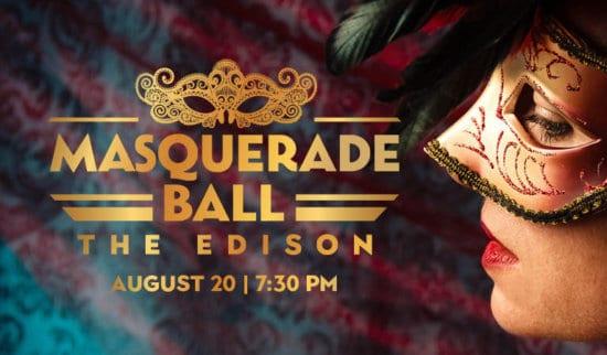 Masquerade Ball The Edison