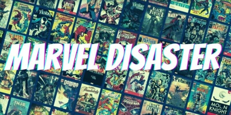 marvel comics disaster